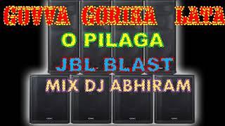 GUVVA GORINKA LATA O PILAGA DJ SONG