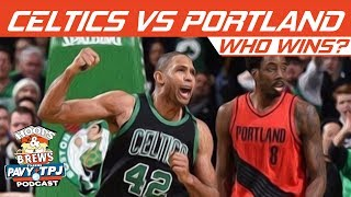 Boston Celtics vs Portland Trail Blazers, Who will win ? | Hoops N Brews