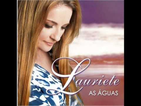 LAURIETE AS ÁGUAS CD COMPLETO