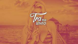 TRA TRA LENTO MIX - (PERREOCORTO) - ZETA DJ