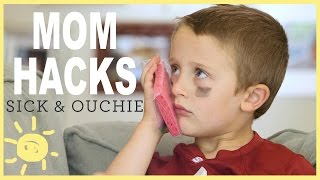 MOM HACKS ℠ | Sick & Ouchie! (Ep.8)
