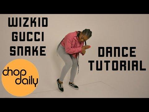 Xxx Mp4 StarBoy Ft WizKid Slimcase Gucci Snake Dance Tutorial Chop Daily 3gp Sex