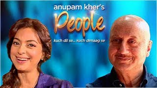 Anupam Kher's 'People' With Juhi Chawla | Exclusive Interview