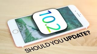 iOS 10.2 Review - Should You Update?