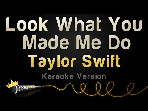 Taylor Swift - Look What You Made Me Do (Karaoke Version)