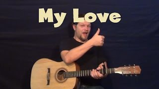 My Love (Paul McCartney) Easy Guitar Lesson How to Play Tutorial
