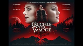 CRUCIBLE OF THE VAMPIRE  Official Trailer 2019 Horror