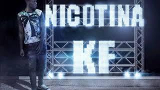 Nicotina KF top Remix 2018