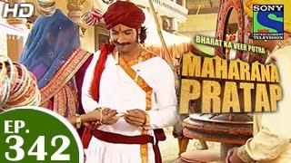 Bharat Ka Veer Putra Maharana Pratap - महाराणा प्रताप - Episode 342 - 5th January 2015