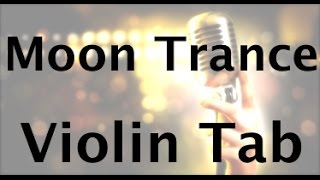 How to play Moon Trance on the violin