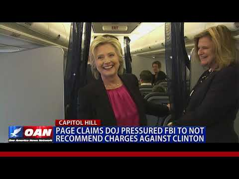 Lisa Page Claims DOJ Pressured FBI Not To Recommend Charges Against Hillary Clinton