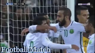 Australia vs Saudi Arabia 3-2 All Goals & Full Highlights HD World Cup 2018 Qualification 08-06-2017
