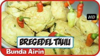 Bergedel Tahu Putih - Resep Masakan Tradisional Indonesia - Bunda Airin