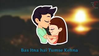 Main Rahoon Ya Na Rahoon || Bas Itna Hai Tumse Kehna || Armaan Malik || Whatsapp Status Song