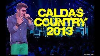 Cristiano Araújo - Caldas Country 2013 | Show Completo