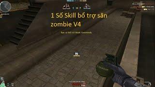 Đột Kích - 1 số skill bổ trợ săn zombie V4 cho người đam mê