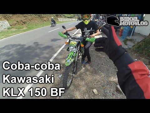 Coba-Coba - Kawasaki KLX 150 BF   #MotoVlog Indonesia