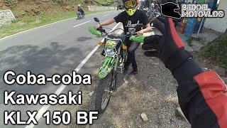 Coba-Coba - Kawasaki KLX 150 BF | #MotoVlog Indonesia