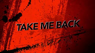 Justin Kolean - Take Me Back (Lyric Video)