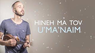 Joshua Aaron // Hineh Ma Tov (Psalm 133) Reggae! // הנה מה טוב