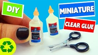 🍼 DIY Miniature Clear Elmer's Glue - [Really Works]