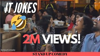 IT Industry Jokes | Stand up Comedy | Sanjay Manaktala