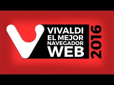 El Mejor Navegador WEB 2016 ➜ VIVALDI