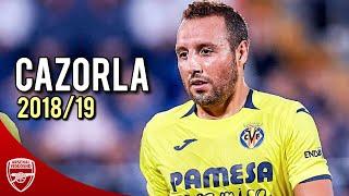 Santi Cazorla 2018/19 ● The Magic is Back