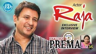 Actor Raja Exclusive Interview || Dialogue With Prema || Celebration Of Life #35