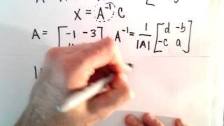 Using Matrix Inverse to Solve a System of 2 Linear Equations