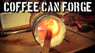 Making a Coffee Can Forge in 15 Minutes: DIY Forge For Beginners