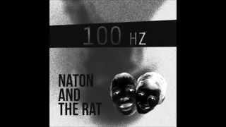 Naton & The Rat -  100Hz (Official Audio)