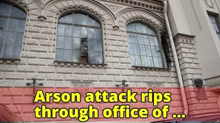 Arson attack rips through office of Russian human rights group