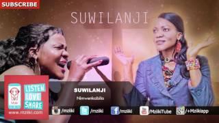 Nimwenkabila | Suwilanji | Official Audio