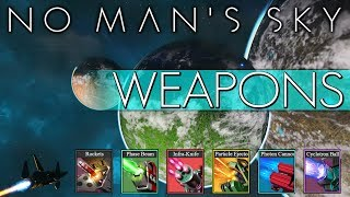 SHIP WEAPONS COMPREHENSIVE GUIDE in No Man's Sky