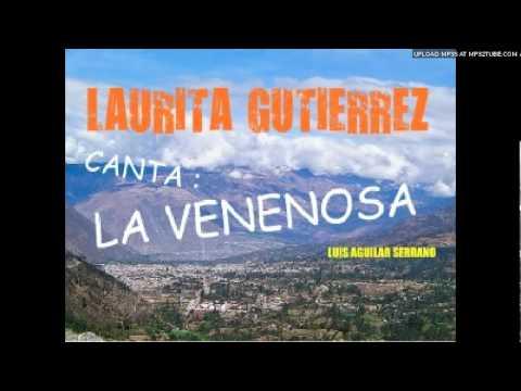 LAURITA GUTIERREZ ABANCAY canta LA VENENOSA