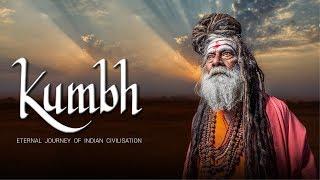 KUMBH-Eternal Journey of Indian Civilisation-A Documentary Film