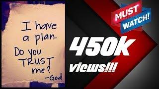 Short story with moral! Trust God! Keep faith! Don't worry!