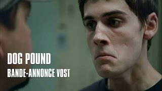 Dog Pound de Kim Chapiron - Bande-annonce VOST