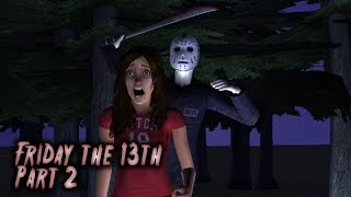 Friday the 13th Part 2 | Sims 2 Horror Movie (2015)
