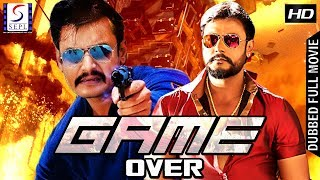 Game Over - Dubbed Hindi Movies 2017 Full Movie HD l  Darshan, Rakshita