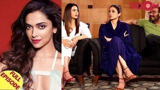 Deepika to postpone her Hollywood projects?   'De De Pyaar De' star cast Exclusive Interview & more