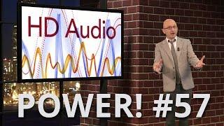 Power! #57 : tout savoir sur l'audio et l'audio HD