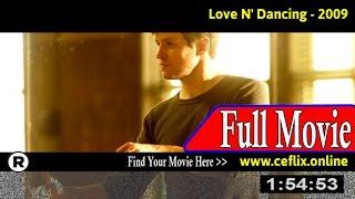 Watch: Love N' Dancing (2009) Full Movie Online