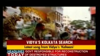 Vidya Balan's Kahaani Song dedicated to Kolkata - Indiaechoc.om