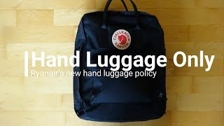 Hand Luggage Only ¦ Ryanair