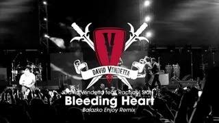 David Vendetta - Bleeding Heart (Balazko Enjoy Remix)