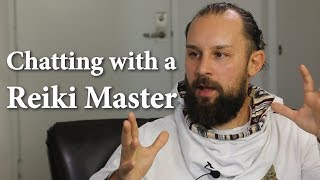 Chatting with a Reiki Master