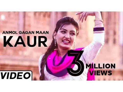 Kaur Hit Punjabi Song by Anmol Gagan Maan | Traditional Indian Music