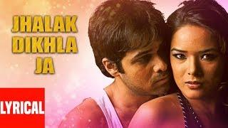 Jhalak Dikhla Ja Lyrical Video | Aksar | Himesh Reshammiya | Emraan Hashmi, Udita Goswami